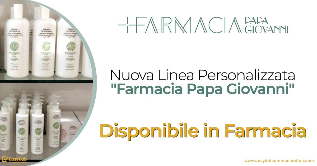 Nuova linea personalizzata Farmacia Papa Giovanni